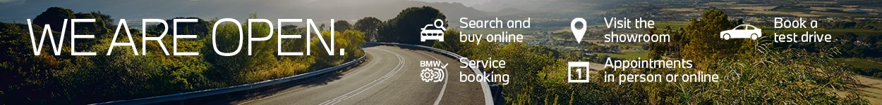 We are open and our team is looking forward to seeing you again, with both in-person and digital appointments available to discuss your BMW needs.